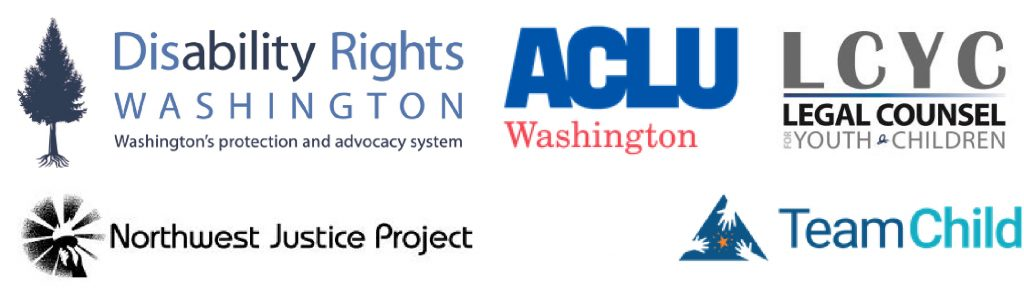 Logos in order from left to right: Disability Rights Washington, ACLU, LCYC, Northwest Justice Project, and Team Child.